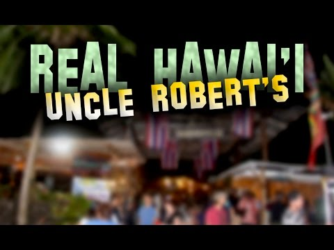 Real Hawaii | Uncle Robert's Awa Club & Night Market
