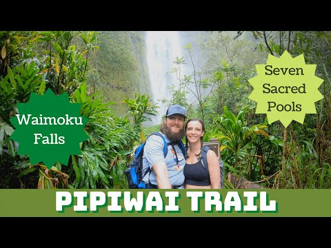 Pipiwai Trail & Seven Sacred Pools Maui Hike Guide