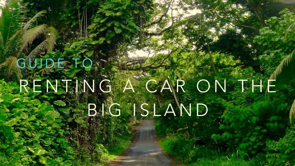 Renting A Car Big Island Hawaii