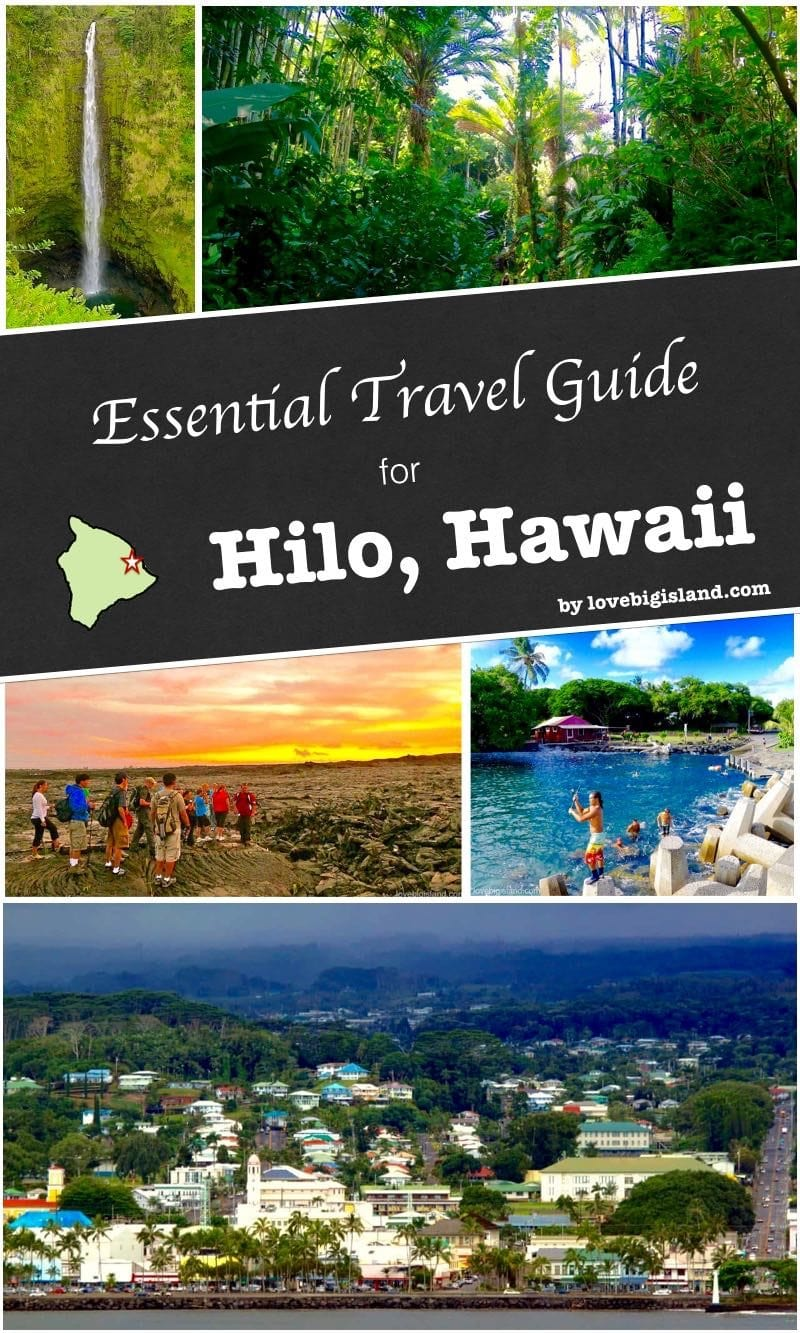 hilo, puna, travel guide, big island, things to to