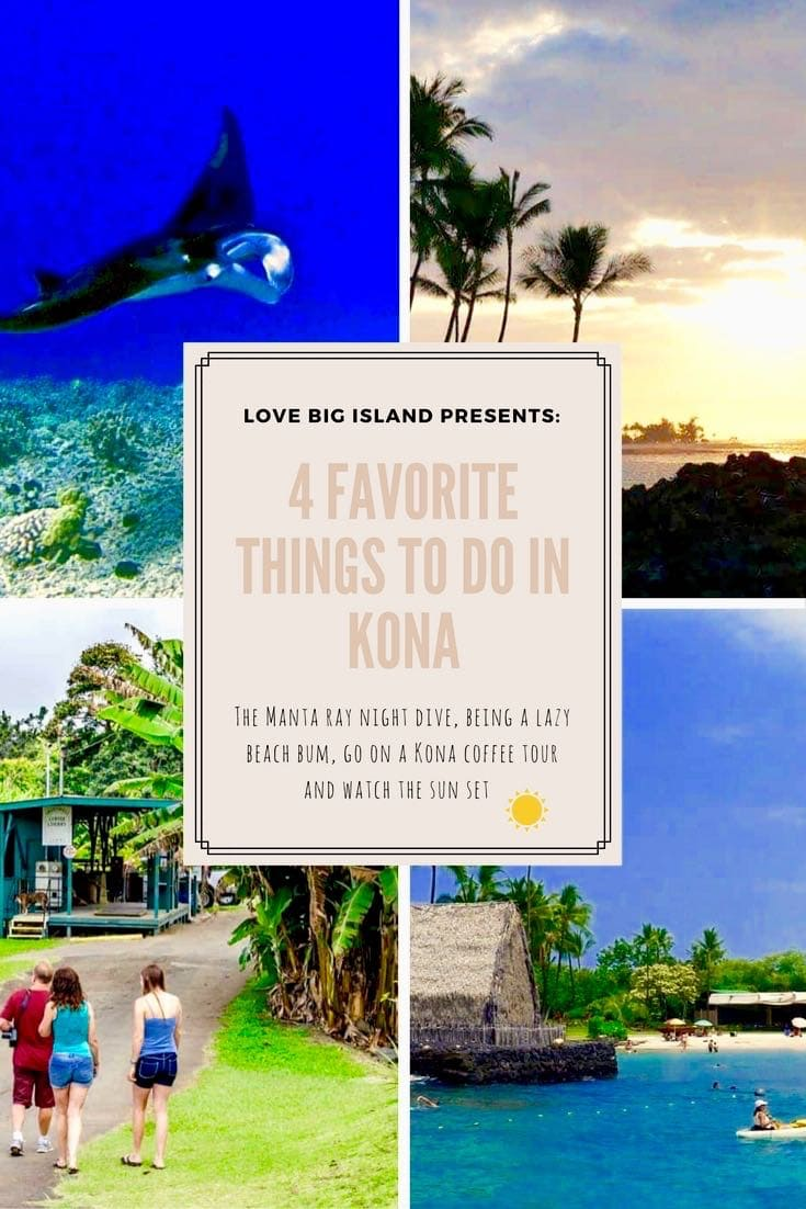 Kona, Hawaii, manta ray dive, sunset, kona coffee, beach, highlights